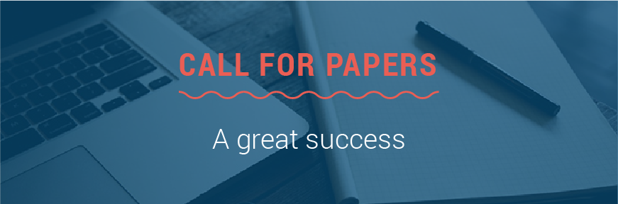 Call for Papers is a great success
